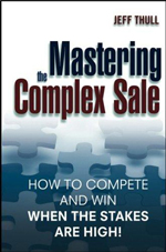 Mastering Complex Sale by Jeff Thull